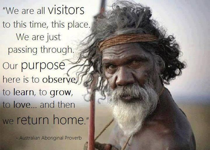 aboriginal proverb