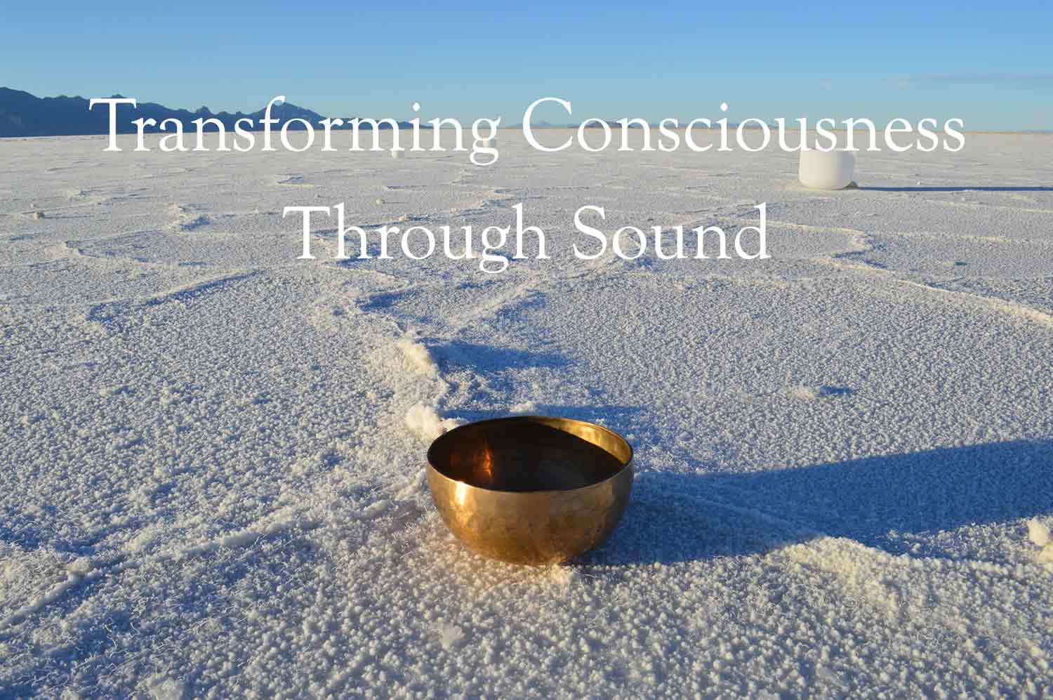 transforming consciousness through sound - advanced healing energy