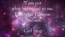 """I am not what happened to me, I am what I choose to become."""