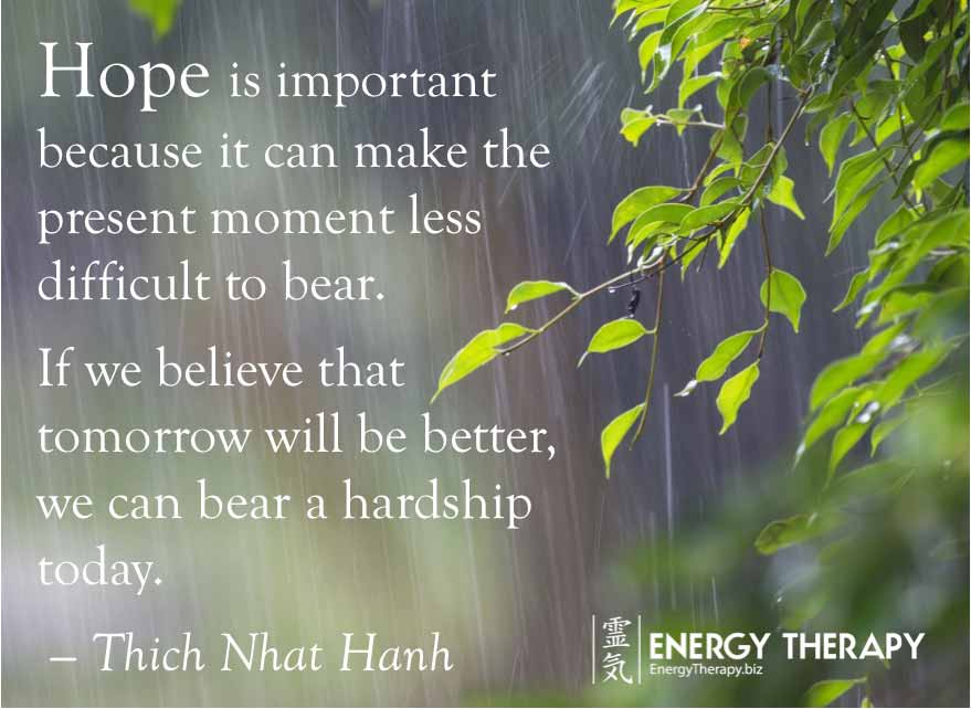 """Hope is important because it can make the present moment ..."
