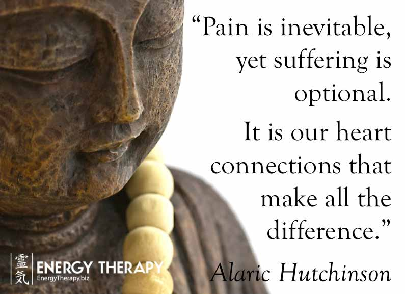 """Pain is inevitable, yet suffering is optional. It is our heart connections that make all the difference."" alaric hutchinson opti"