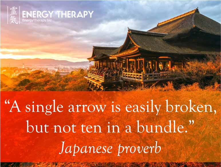 """a single arrow is easily broken, but not ten in a bundle."" japanese proverb"