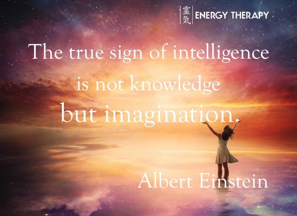 """The true sign of intelligence is not knowledge but imagination."" Albert Einstein"