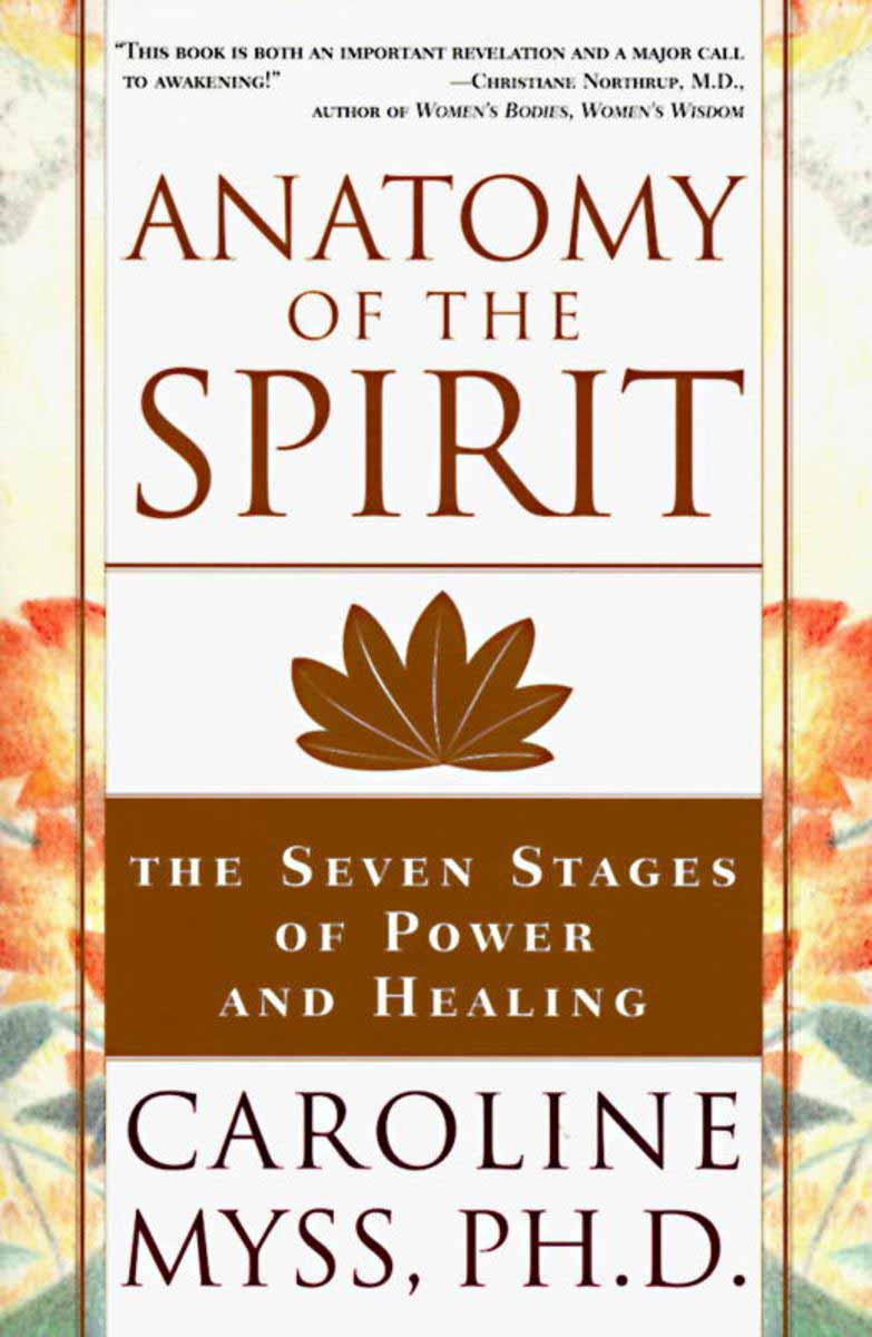 anatomy of the spirit - caroline myss