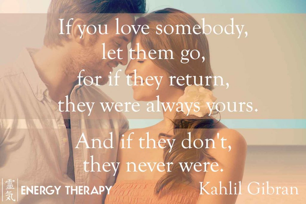 If You Love Somebody, Let Them Go…