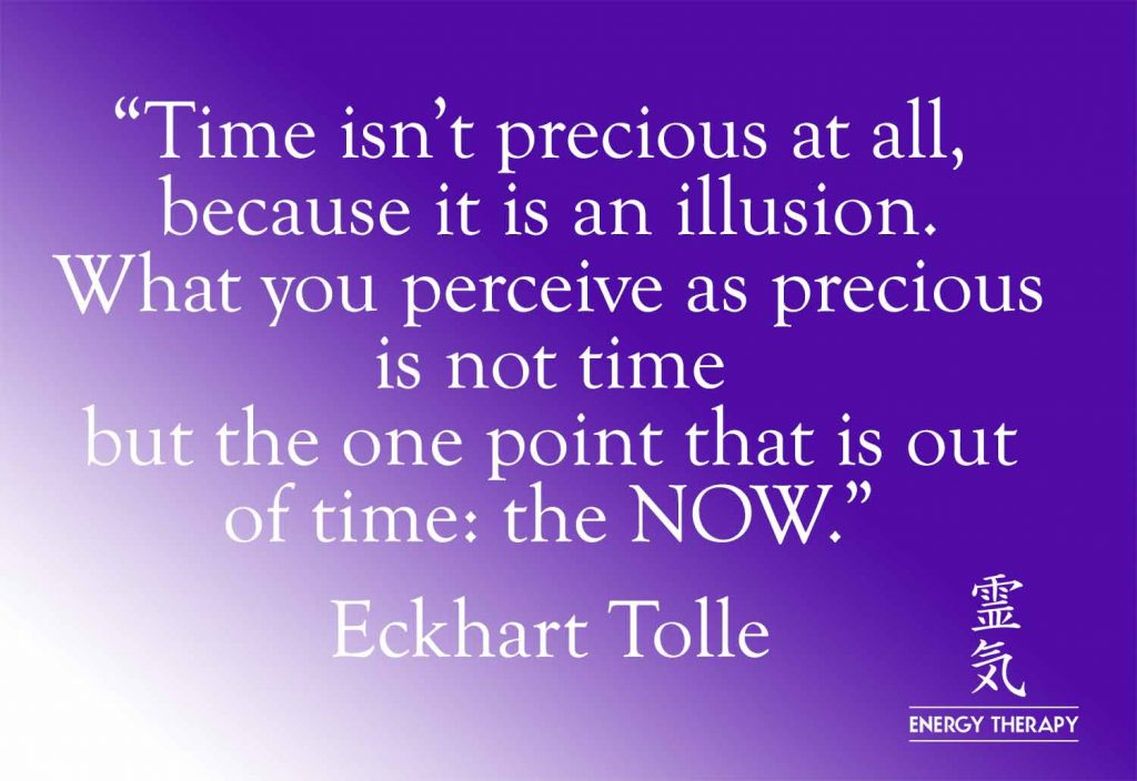 eckhart tolle - time isn't precious - quote