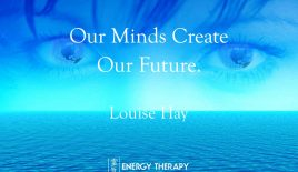 Our minds create our future.