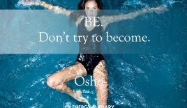 Be. Don't try to become.
