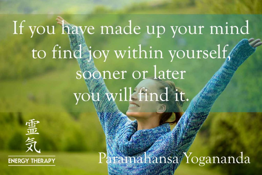 paramahansa yogananda - if you have made up your mind to find joy