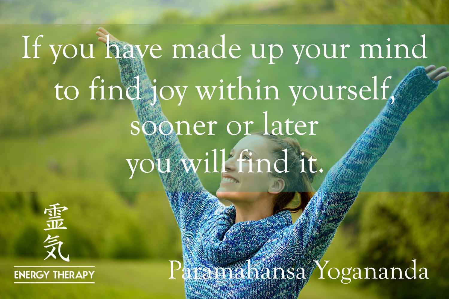 paramahansa yogananda - if you have made up your mind to find joy