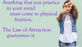 Anything that you practice in your mind
