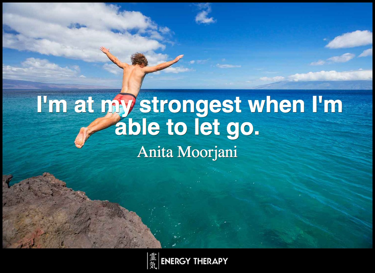 I'm at my strongest when I'm able to let go.
