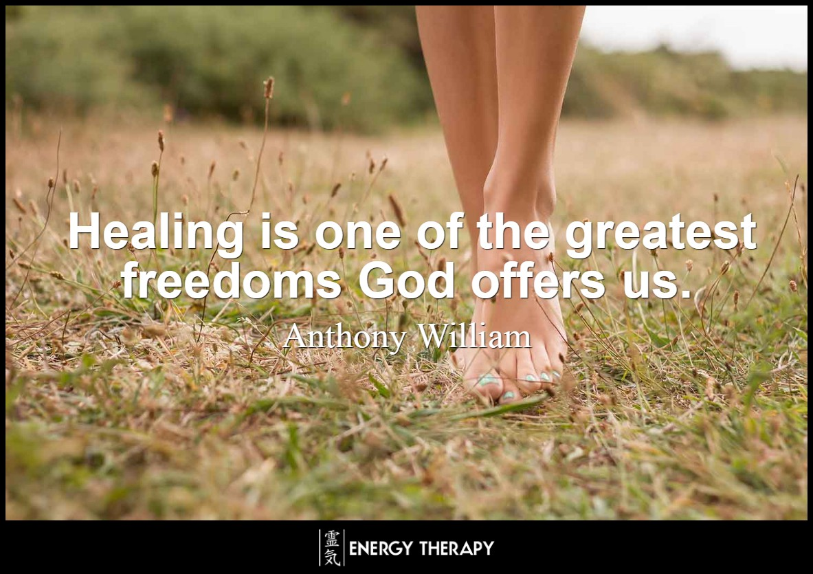 Healing is one of the greatest freedoms God offers us ~ Anthony William