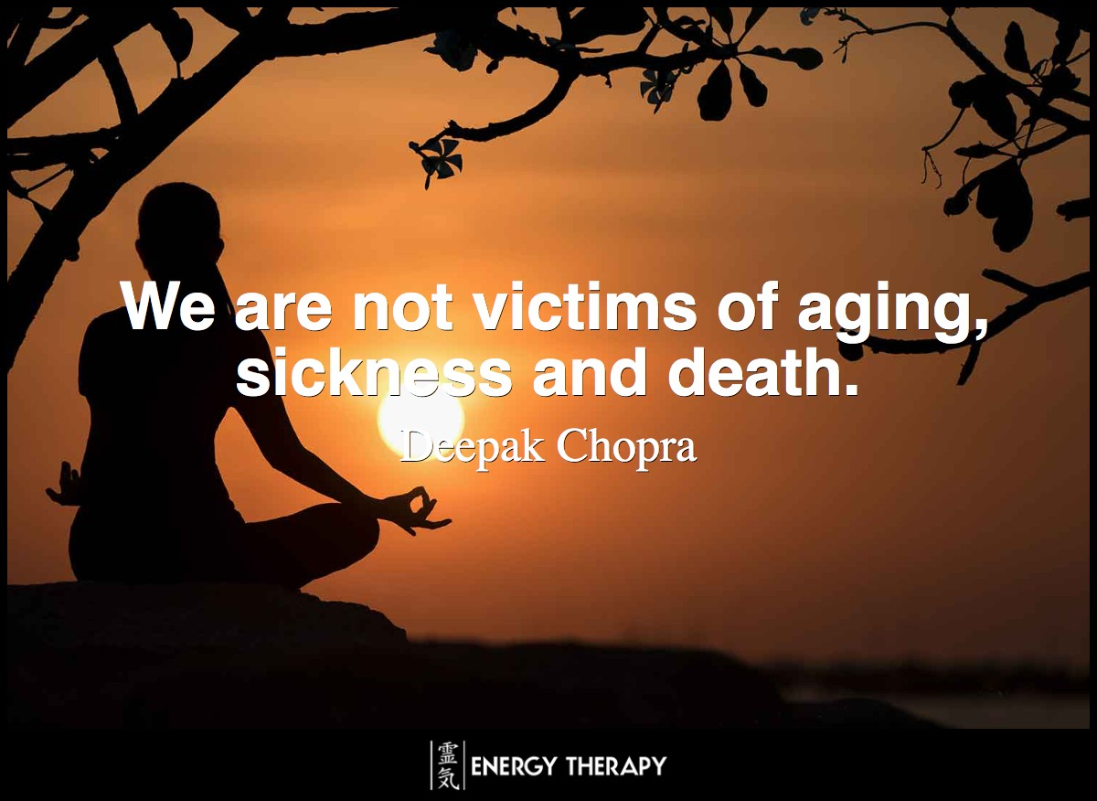 We are not victims of aging, sickness and death. These are part of scenery, not the seer, who is immune to any form of change. This seer is the spirit, the expression of eternal being. ~ Deepak Chopra