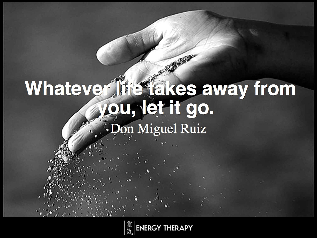 Whatever life takes away from you, let it go.