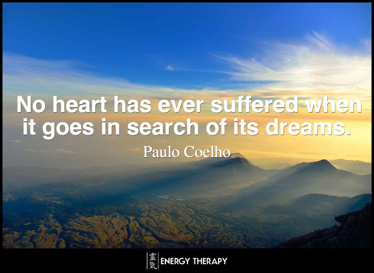 Tell your heart that the fear of suffering is worse than the suffering itself. And that no heart has ever suffered when it goes in search of its dreams, because every second of the search is a second's encounter with God and with eternity. ~ Paulo Coelho