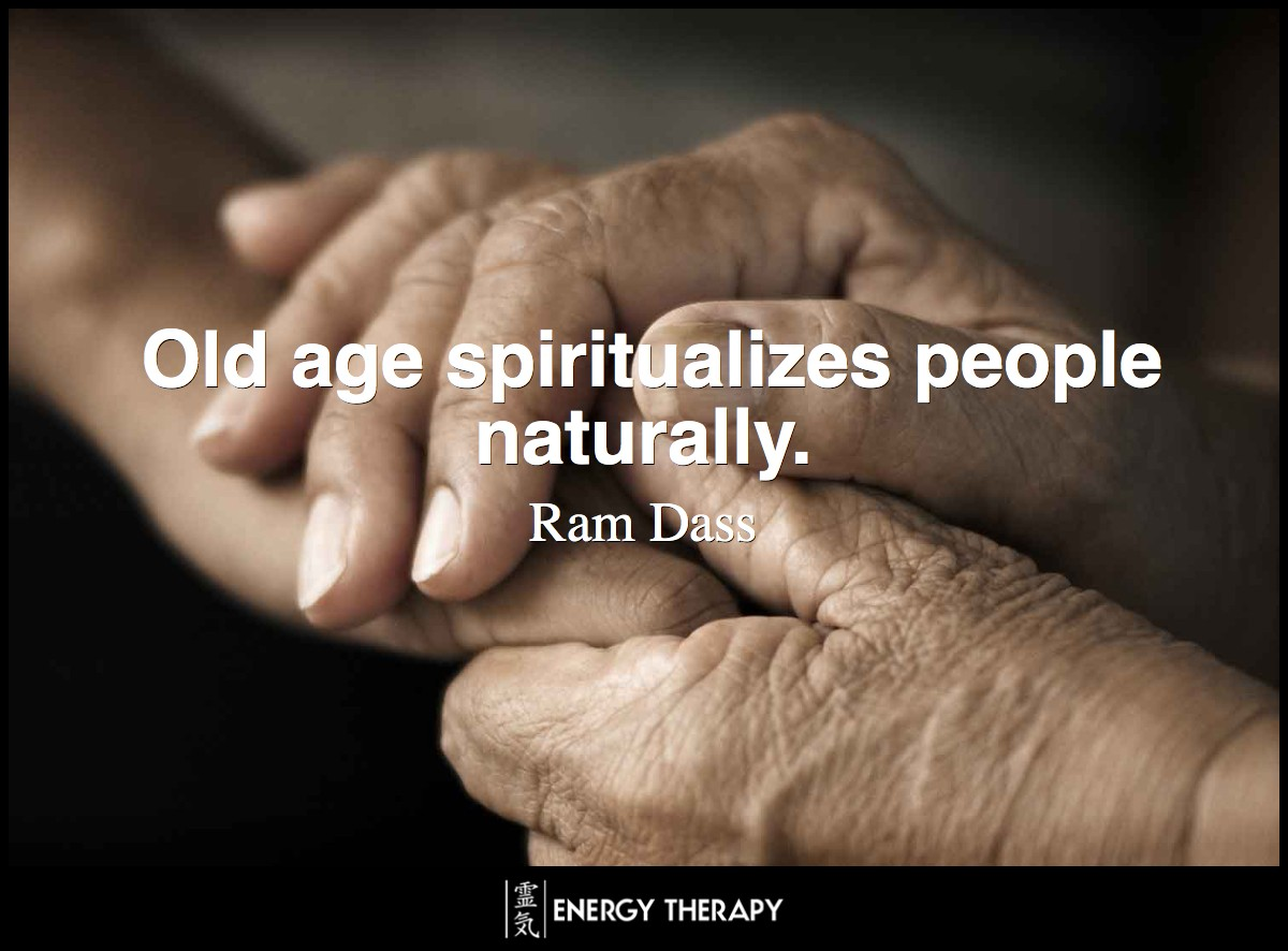 Spiritual practices help us move from identifying with the ego to identifying with the soul. Old age does that for you too. It spiritualizes people naturally. ~ Ram Dass