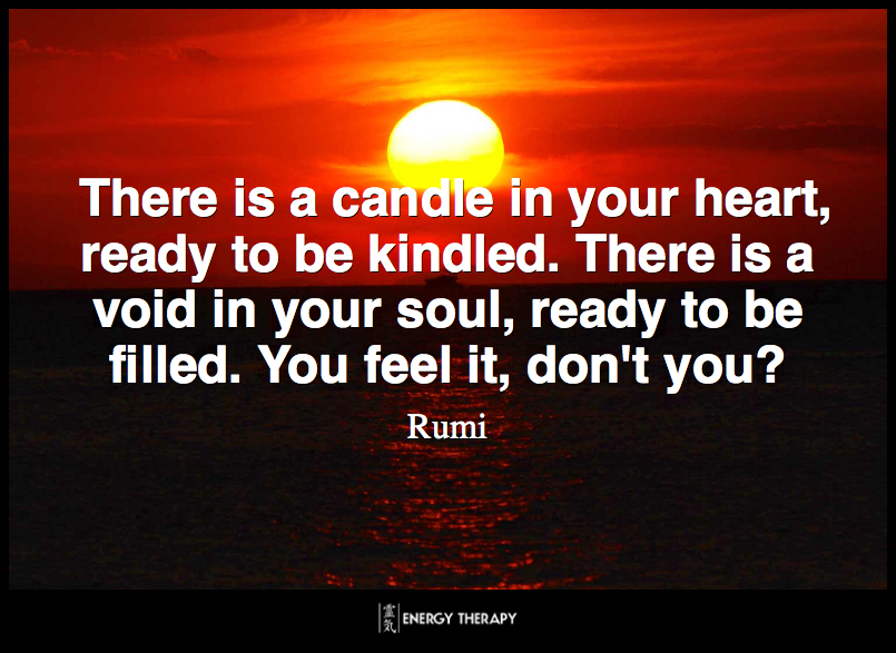 There Is A Candle In Your Heart Ready To Be Kindled Energy Therapy