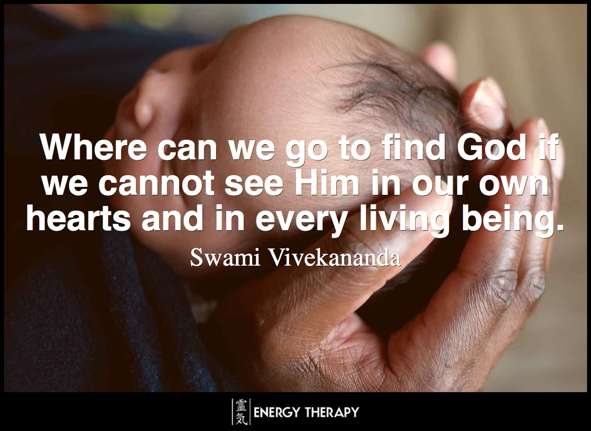 Where can we go to find God if we cannot see Him in our own hearts and in every living being. ~ Swami Vivekananda